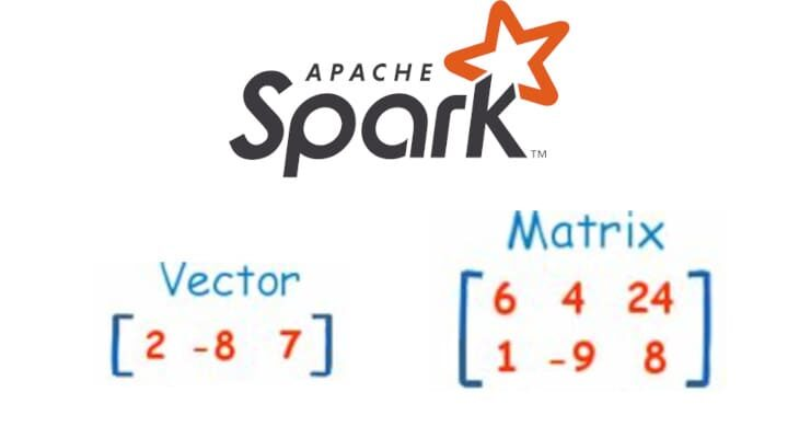 Локальный вектор и матрица: базовые структуры данных Spark MLlib